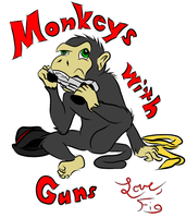 Monkeys with Guns. Love, Fig by FigN01