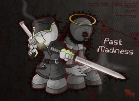 Past Madness by Tarantulakid96