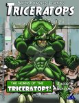 Super Powered Legends: Triceratops by ProdigyDuck