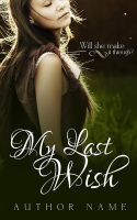 My Last Wish Premade Cover by Everpage