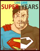 Super Years by Lois Lane by tarunbanned