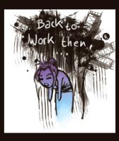 back to work then by the-Loony