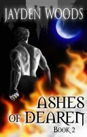 New Ashes of Dearen Book 2 Cover by storykween