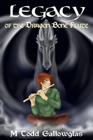 LEGACY of the Dragon Bone Flute by lexophile42
