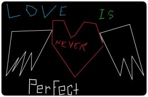 love is never perfect by MaserPepper