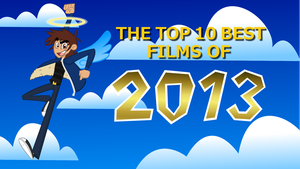 [Ep. 14] The Top 10 Best Films of 2013 by Blu3Danny