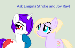 Ask Enigma and Joy Ray! by sparkIinq