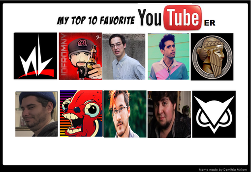 My Top 10 Favourite Youtubers by AlphaMoxley95
