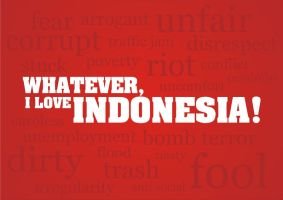 whatever, i love indonesia by NOF-artherapy