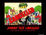 Motivator: Johnny Test Cancelled. by SilverZeo