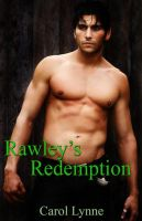Rawley's Redemption by LynTaylor