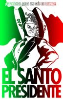 EL SANTO PRESIDENTE by StriderS