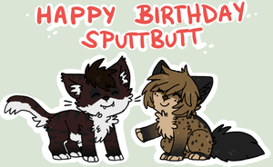 Happy Birthday Sputtbutt by Pappins