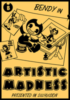 Bendy In Artistic Madness. by MonotoneInkwell