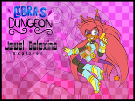 Libra's Dungeon: Jewel Galaxina by Libra-Dragoness