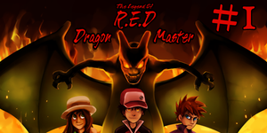 The Legend of R.E.D. Chapter 1 by ThePokeman92
