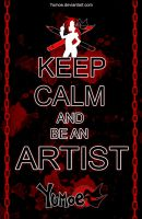 Keep calm and be an ARTIST by Yumoe