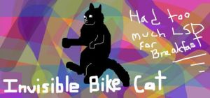 Invisible Bike Lol Cat by Senshisoldier