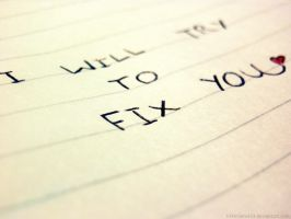 Fix you. by 333Miami333