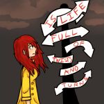 Life is full of twists and turns by shi-kama
