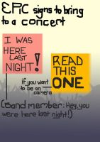 ironic concert signs by RadishStick