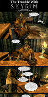 The Trouble with Skyrim: Kingdom Come Part 24 by Sir-Douglas-of-Fir