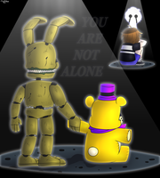You Are Not Alone by FNaF2FAN