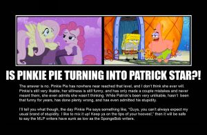Is Pinkie Pie Turning Into Patrick Star!? by GreenMachine987
