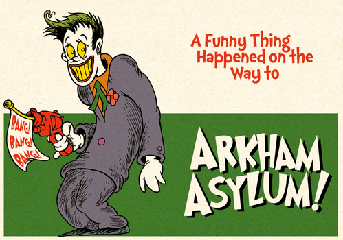 A Funny Thing Happened on the Way to Arkham Asylum by DrFaustusAU