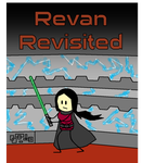 Revan Revisited Teaser Poster by comic-jedi