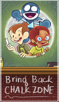 Bring Back Chalkzone by Alyssizzle-Smithness