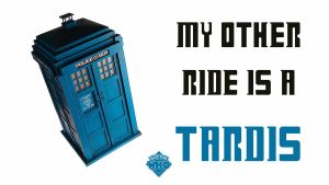 my other ride is a TARDIS by morwenvaidt