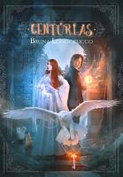 Book Cover - CENTURIAS by MirellaSantana