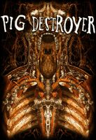 "PIG DESTROYER ""Inhuman"" by ryankasparian"