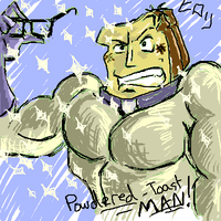 Powdered toast man by fluffybunnyhampster