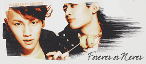Forever or Never by KissOfDeathXxX