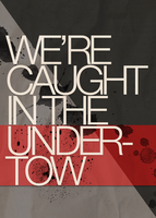 We are caught in the undertow by divzz