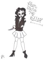 Plain Jane The Killer by Piddies0709