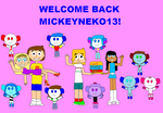 Welcome back mickeyneko13! by ArthurEngine