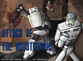 Attack of the Robototrons by NonsenseGhost