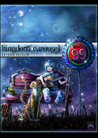 Kingdom Carousel : R O U T E - 9 9 (PREVIEW) by Ryuuka-Nagare