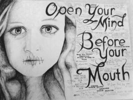 'Open your mind before your mouth' by Rachhhh566