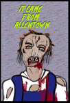 It Came From Allentown by goodben