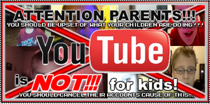 Youtube is not for kids by AirWolf-Animatronic