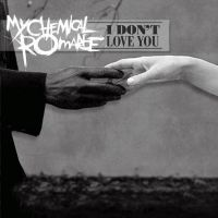 +MCR I Don't Love You - EP by SaviourHaunted