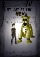 Request: My day with Golden Freddy (Myhuuse123) by Dye-Macabre