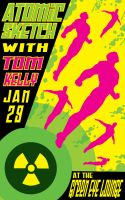 Atomic Sketch poster Jan 29 by artist Tom Kelly by TomKellyART