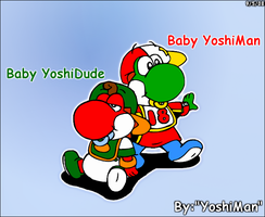 Baby YoshiMan and YoshiDude by YoshiMan1118