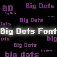 Big Dots Font by lovelielife