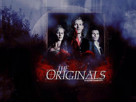 The Originals by LaliPattinsonFenty